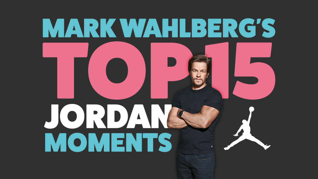 Looking back on Marky Mark's top Jordan Moments