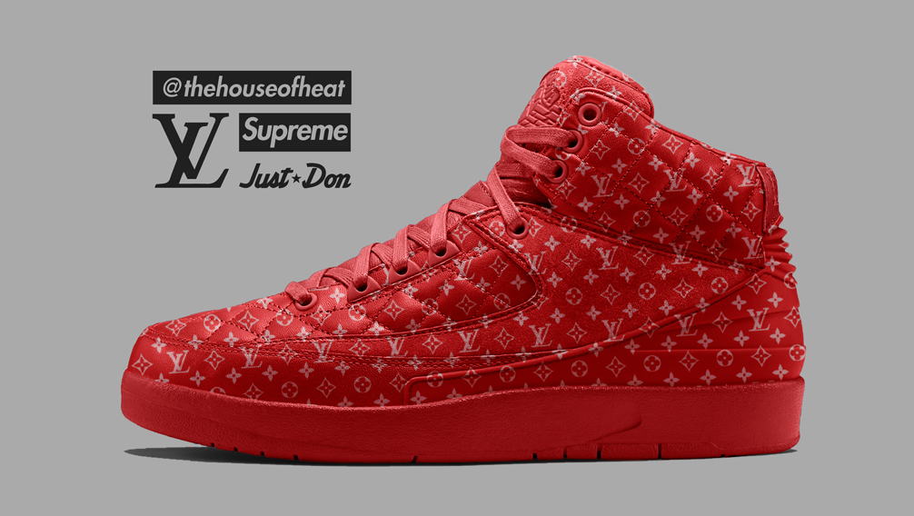 Today's Concept : Air Jordan 2 x Don C x Supreme x Louis Vuitton