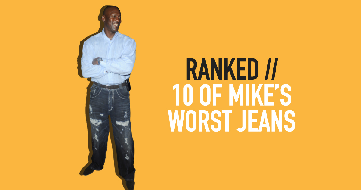 Ranked // 10 of Mike's Worst Jeans